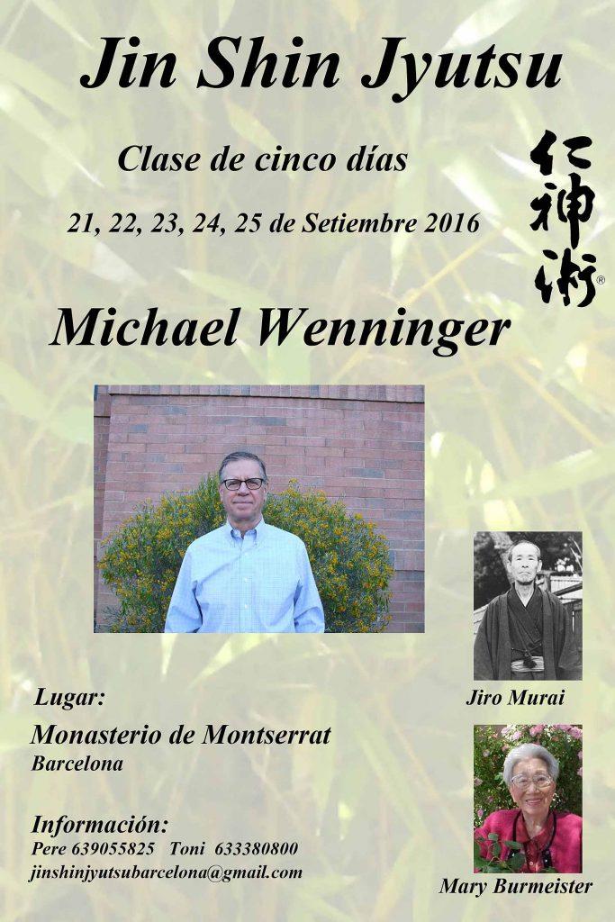 Seminario Básico de 5 Días en Montserrat, Barcelona, 21 al 25 de Septiembre de 2016 Impartido por Michael Benninger